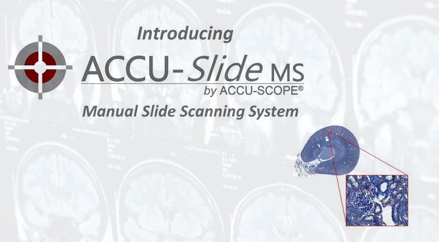 ACCU-SlideMS Brings Slide Scanning to Everyone!
